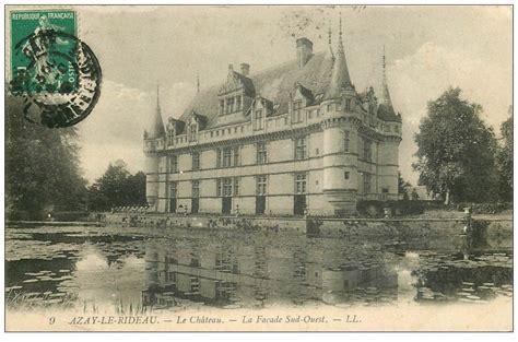 carte azay le rideau 37 azay le rideau ch 226 teau fa 231 ade 1910 ll 9