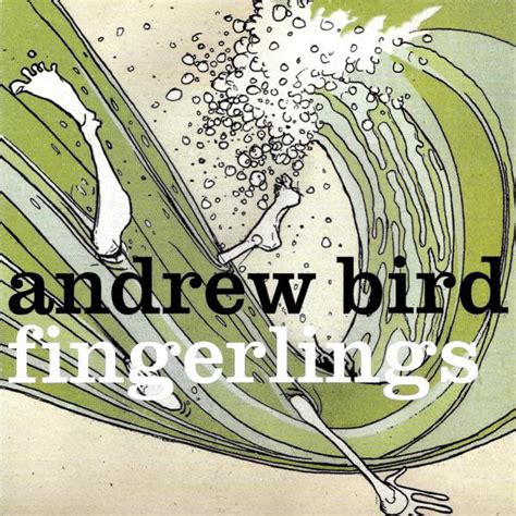 Andrew Bird Armchairs Lyrics by Andrew Bird Fingerlings Lyrics And Tracklist Genius