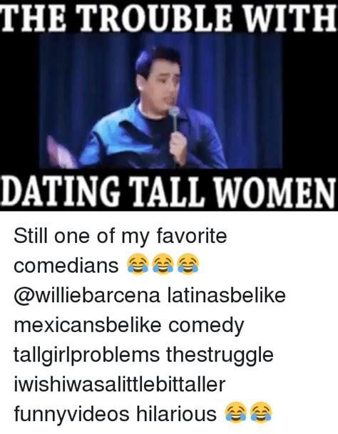 Tall Woman Meme - 25 best memes about tall women tall women memes