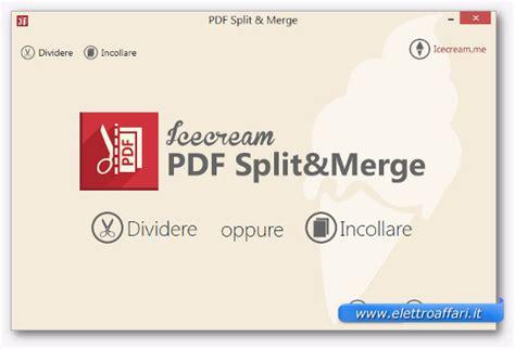Unire Diversi Pdf by Software Gratis Per Tagliare E Unire Pdf Elettroaffari It