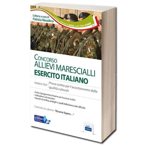 concorso interno maresciallo esercito libro concorso allievi marescialli esercito