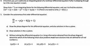 Solved  A Function Mu  X  Y  Is Said To Be An Integrating