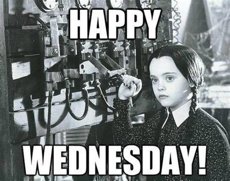 Wednesday Addams Memes - happy wednesday addams quotes quotesgram