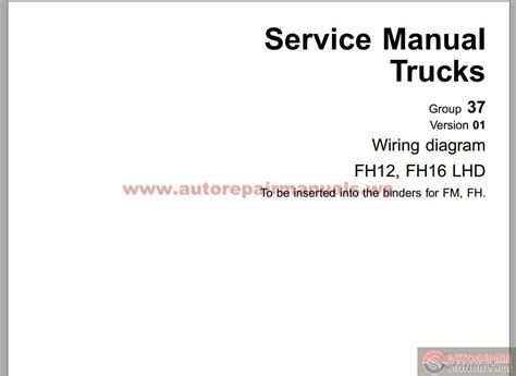 Volvo Fh12 Version 2 Wiring Diagram by Volvo Fh12 C Type Workshop Manual 37 Auto Repair
