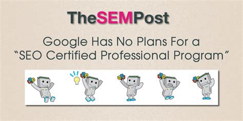 Seo Professional by Has No Plans For A Quot Seo Certified Professional Program Quot