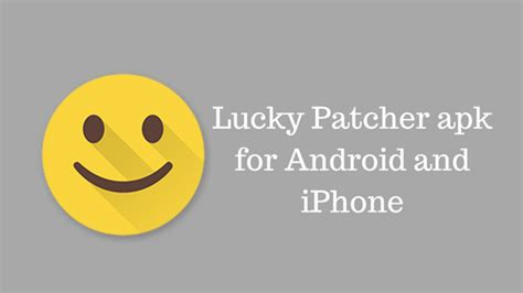 apk for iphone lucky patcher apk for android and iphone tech