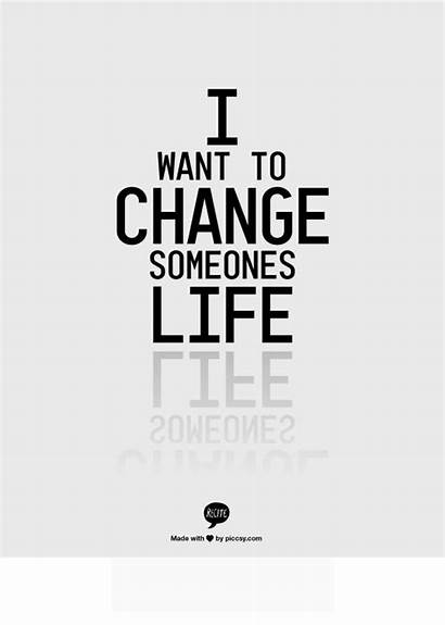 Quotes Change Someones Want Changing Perspective English
