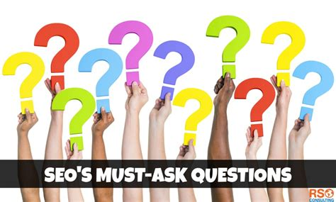 Seo Consultant - ask a new seo consultant these 3 questions rso