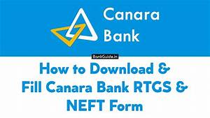 How To Download  U0026 Fill Canara Bank Rtgs  U0026 Neft Form