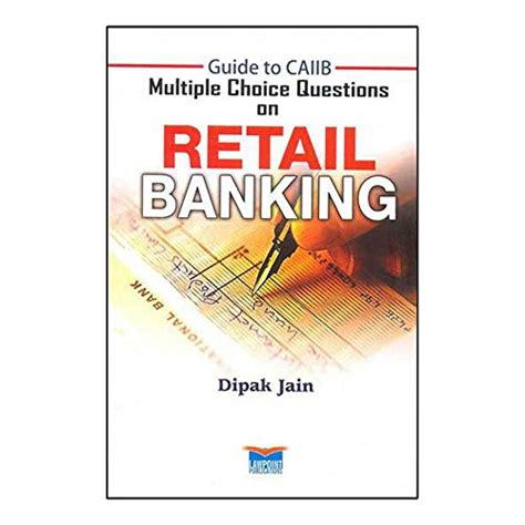 Retail Questions by Guide To Caiib Choice Questions On Retail