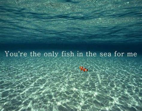 Cute Fish In The Sea Quotes