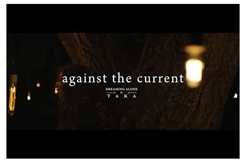 talk against the current mp3 free download