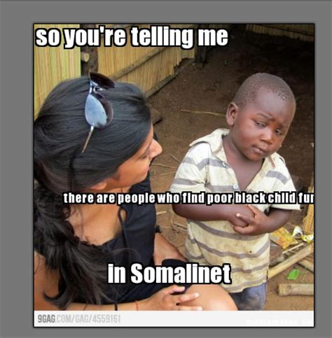 African Children Meme - skeptical african kid the most popular kid on the net somalinet forums