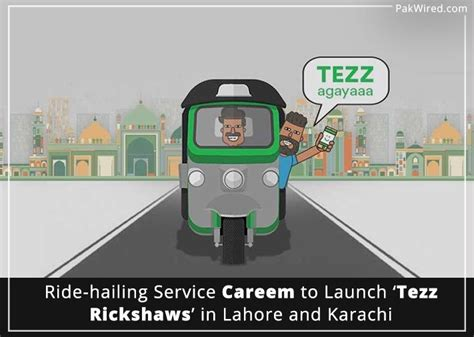 Careem Launches 'tezz Rickshaws'
