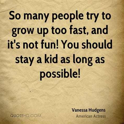 Child Growing Up Too Fast Quotes