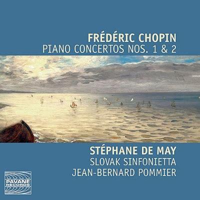 st駱hane bureau ピアノ協奏曲第1番 2番 ステファネ デ メイ ポミエ スロヴァキア シンフォニエッタ ショパン 1810