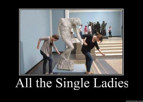 Single Ladies Meme - single ladies meme 28 images hobbits these days imgflip single ladies law school memes lol