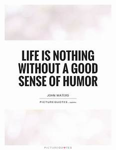 Life is nothing... Life Joke Quotes