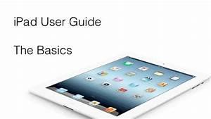Ipad User Guide  U2013 The Basics