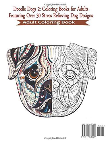 doodle dogs adult coloring book doodle dogs adult coloring books featuring over 30 stress