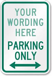 custom parking lot signs organize your parking area With reserved parking signs template