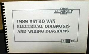 1989 Chevrolet Electrical Wiring Diagram Dealer Service Manual Astro Van Model