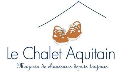 atelier du chalet aquitain des bonnes chaussures 224 l atelier du chalet aquitain concours mamour blogue