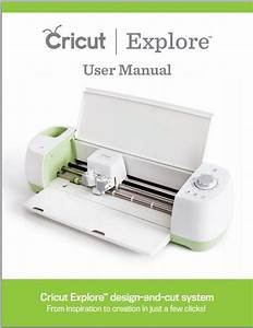 New Cricut Explore User Manual