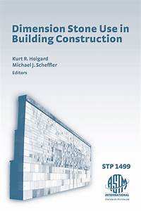 Building Design And Construction Handbook 6th Edition Stp1499 Dimension Stone Use In Building Construction