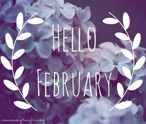 Hello February Pictures, Photos, and Images for Facebook ...