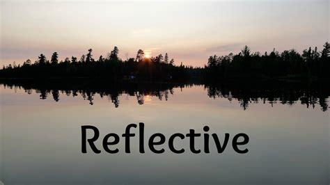word   week reflective lous lake views