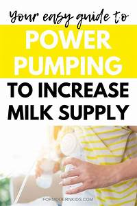 The Easy Guide To Power Pumping And Increasing Milk Supply