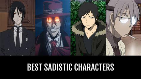 sadistic characters anime planet
