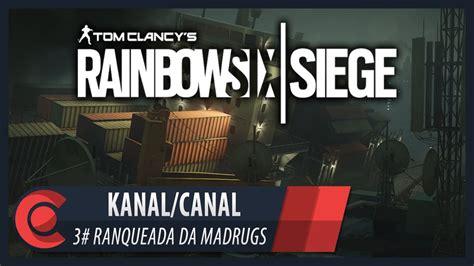 siege canal rainbow six siege mapa kanal canal 3 ranqueada pt