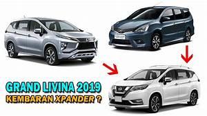 Terungkap   Nissan Grand Livina Terbaru 2019 Adalah