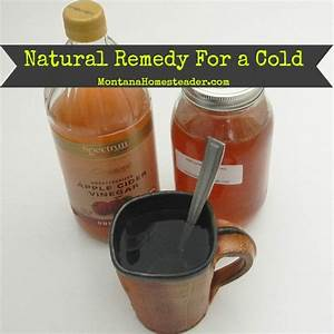 Natural Remedy for the Common Cold - Montana Homesteader