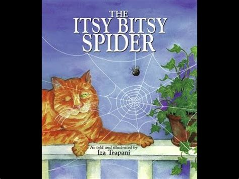 itsy bitsy spider picture book  iza trapani story time