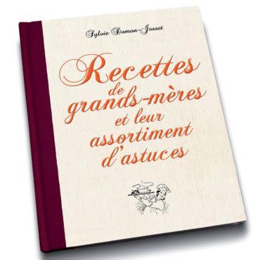 beau livre de cuisine cadeaux de noël les plus beaux livres de cuisine à offrir recettes de grand mère cuisine