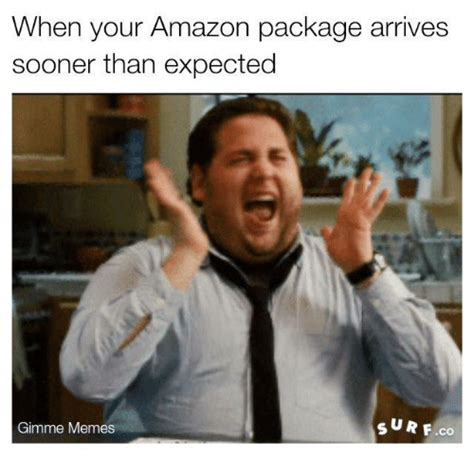 when your package arrives by 25 best memes about memes