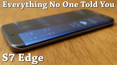 s7 edge s7 edge review everything no one told you about the edge screen