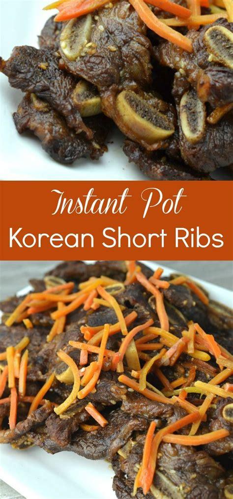 instant pot korean short ribs   yummy