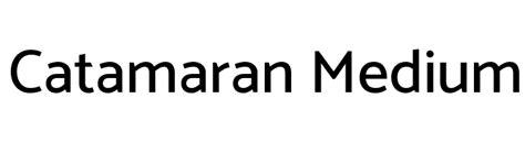 Catamaran Font by Catamaran Medium Font