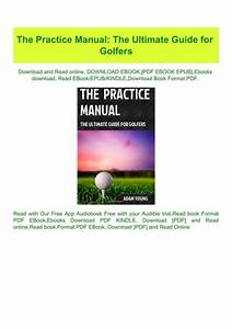 Pdf  The Practice Manual The Ultimate Guide For Golfers  W