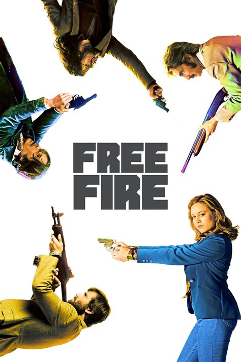 Pme she is amaxing 2.she could give anyone in. Free Fire (2017) - Posters — The Movie Database (TMDb)