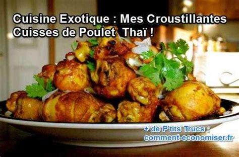 comment cuisiner des cuisses de poulet cuisine exotique mes croustillantes cuisses de poulet thaï