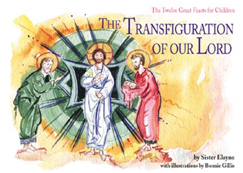 transfiguration   lord  great feasts series