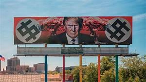 Anti-Trump billboard in Arizona prompts death threats ...