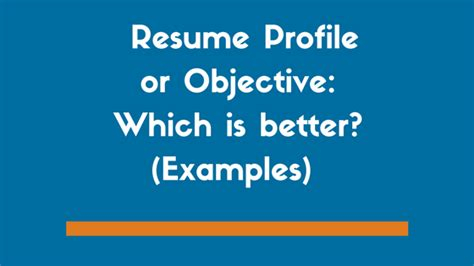 Resume Better by Resume Profile Or Objective Which Is Better Exles