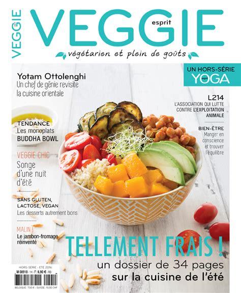 esprit veggie quot mon quot nouveau magazine végétarien biodélices
