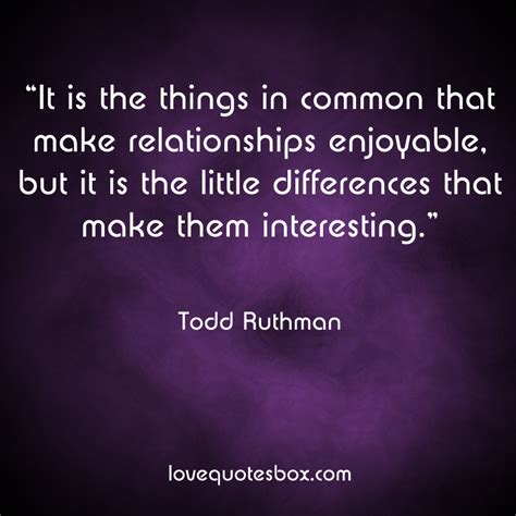 Differences Relationships Quotes